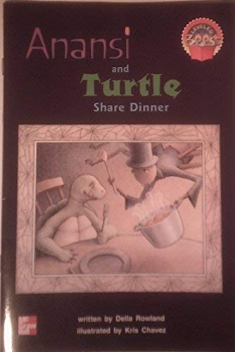 9780021852024: Anansi and turtle share dinner (McGraw-Hill reading)