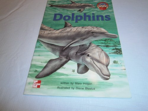 9780021852031: Dolphins (McGraw-Hill reading)