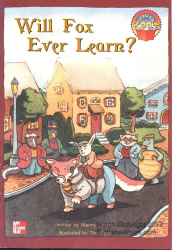 9780021852055: Will fox ever learn (McGraw-Hill reading)