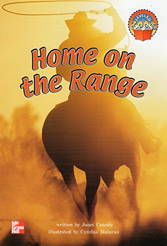 9780021852147: Home on the range (McGraw-Hill reading : Leveled books)