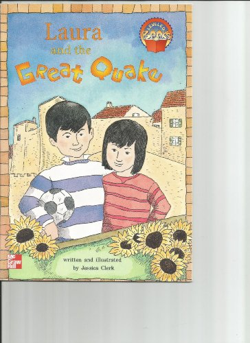 9780021852154: Laura and the great quake (McGraw-Hill reading : Leveled books)