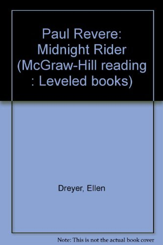 9780021852215: Paul Revere: Midnight Rider (McGraw-Hill reading : Leveled books)