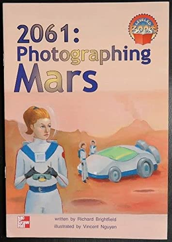 9780021852253: 2061, photographing Mars (McGraw-Hill reading : Leveled books)