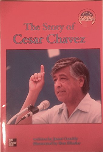 The Story of Cesar Chavez (Leveled Books): Janet Cassidy
