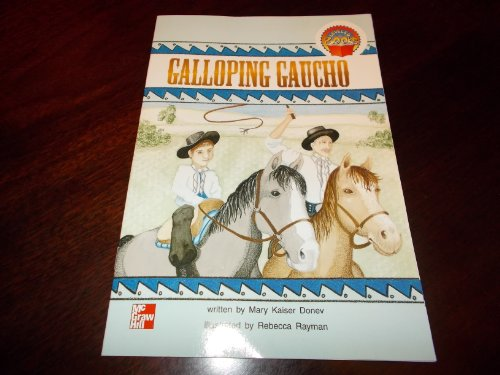 9780021852413: Galloping Gaucho (McGraw-Hill reading)