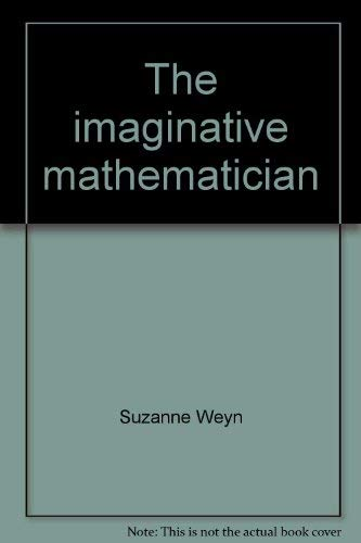 9780021852550: The imaginative mathematician: Albert Einstein (McGraw-Hill reading : leveled Books)