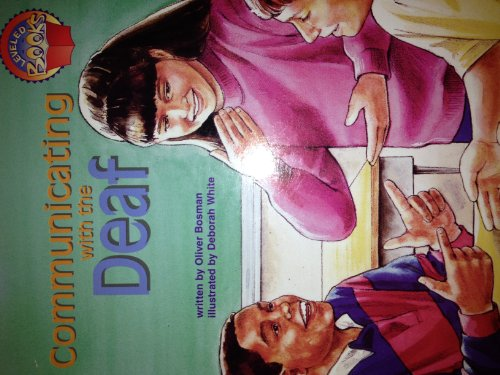 9780021852871: Communicating with the deaf (Leveled books)