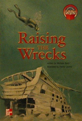 9780021852888: Raising the wrecks (Leveled books)