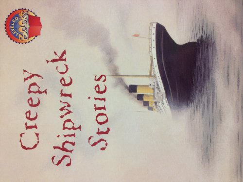 9780021853120: Creepy Shipwreck Stories (leveled reader)