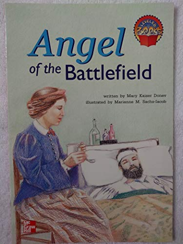 9780021853137: Angel of the battlefield (Leveled books)