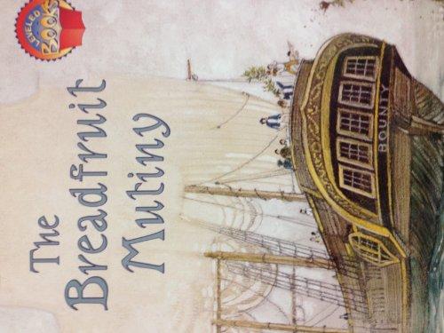 9780021853212: The Breadfruit Mutiny (Leveled Books)