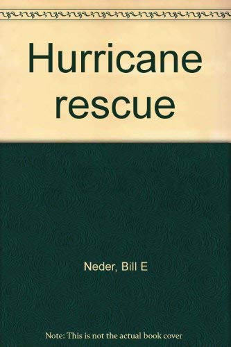 9780021853649: Hurricane rescue