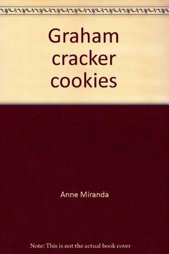 Graham cracker cookies (McGraw-Hill reading : leveled: Miranda, Anne