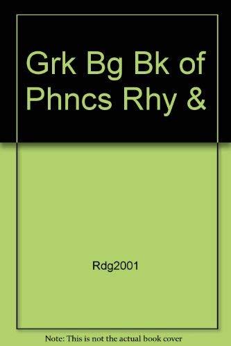9780021854165: Grk Bg Bk of Phncs Rhy &