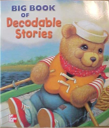 9780021856701: Big Book of Decodable Stories McGraw-Hill Reading Kindergarten Level 2001