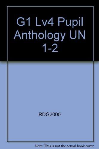G1 Lv4 Pupil Anthology un 1-2: RDG2000