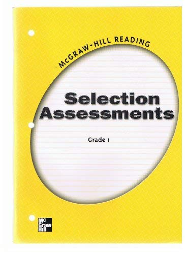 9780021869220: Selection Assessments Grade 1 (McGraw-Hill Reading)