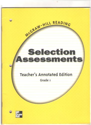 9780021869237: Selection Assessments Teacher's Annotated Edition Grade 1 (McGraw-Hill Reading)