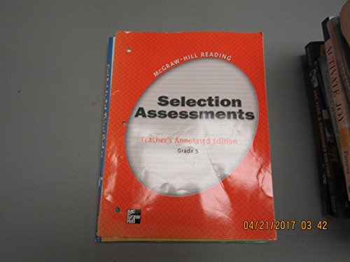 9780021869312: Selection Assessments Teacher's Annotated Edition Grade 5 (McGraw-Hill Reading)