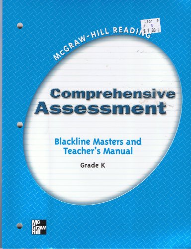 9780021874552: Comprehensive Assessment Blackline Masters and Teacher's Manual Grade K (McGraw-Hill Reading)