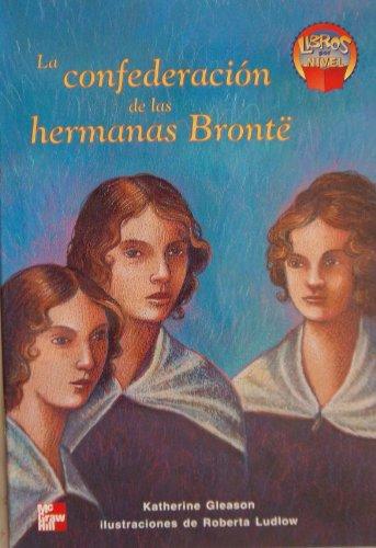 9780021877119: La Confederacion De Las Hermanas Bronte (Libros por Nivel, 4 Unit 4)