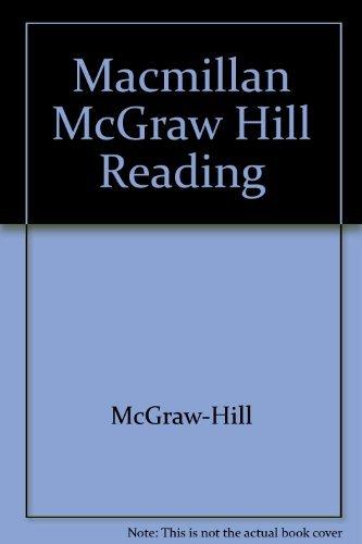 Macmillan McGraw Hill Reading: McGraw-Hill