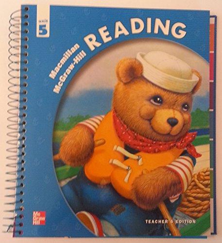 9780021885770: Macmillan McGraw Hill Reading Unit 5 Teachers Edition