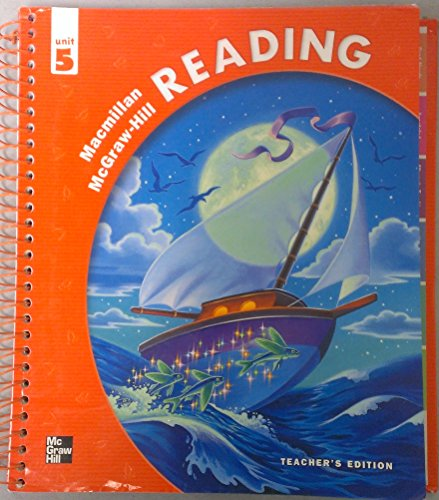 9780021886074: Macmillan McGraw-Hill READING Unit 5 Teacher's Edition (Macmillan McGraw-Hill READING, Unit 5)