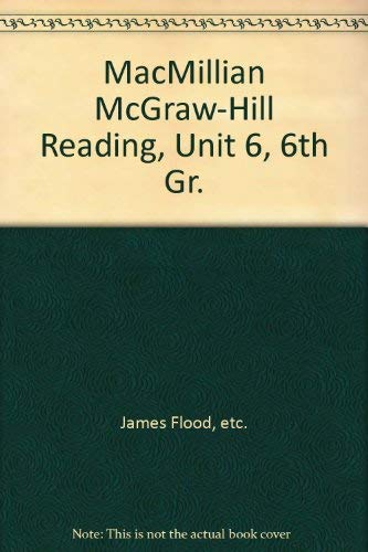 9780021886142: MacMillian McGraw-Hill Reading, Unit 6, 6th Gr.