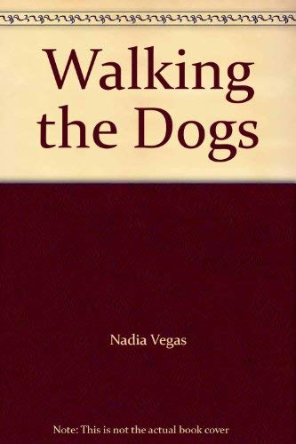 9780021886692: Walking the Dogs