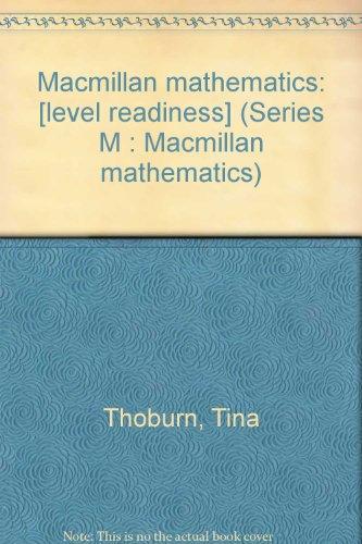 9780021900107: Macmillan mathematics: [level readiness] (Series M : Macmillan mathematics)