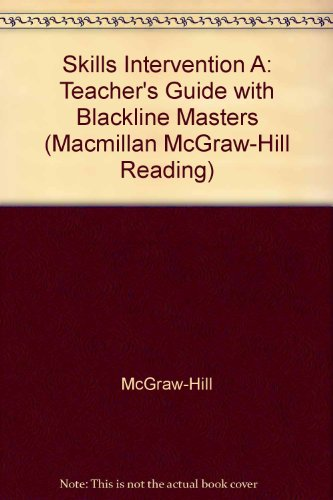 9780021901715: Skills Intervention A: Teacher's Guide with Blackline Masters (Macmillan McGraw-Hill Reading)