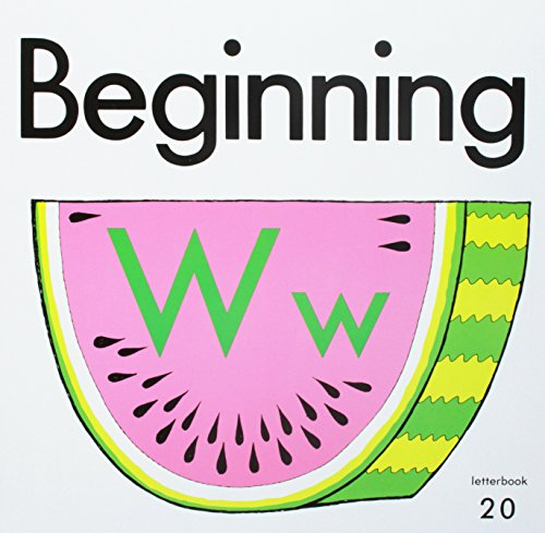 9780021908196: Beginning: Ww (Beginning to Read, Write and Listen, Letterbook 20)
