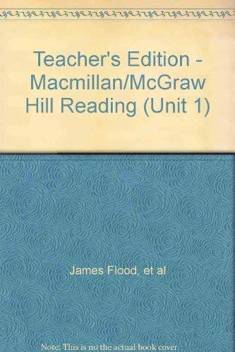 9780021916207: Teacher's Edition - Macmillan/McGraw Hill Reading (Unit 1)
