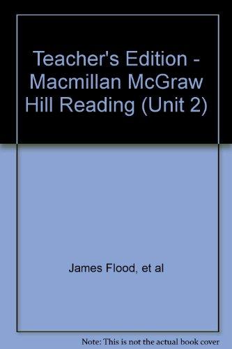 9780021916214: Teacher's Edition - Macmillan McGraw Hill Reading (Unit 2)