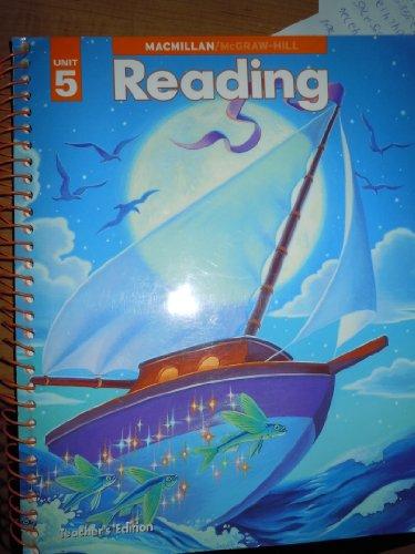 9780021916306: Teacher's Edition - Macmillan McGraw Hill Reading Unit 5