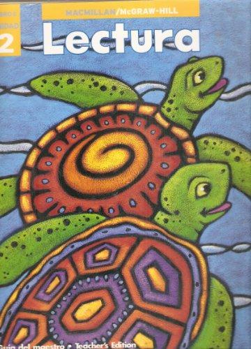 Lectura Mibro 5 Unidad 2 (Macmillan/mcgraw-hill, Teachers edition): Macmillian/McGraw-Hill