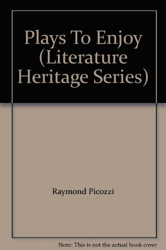 9780021923007: Plays To Enjoy (Literature Heritage Series)