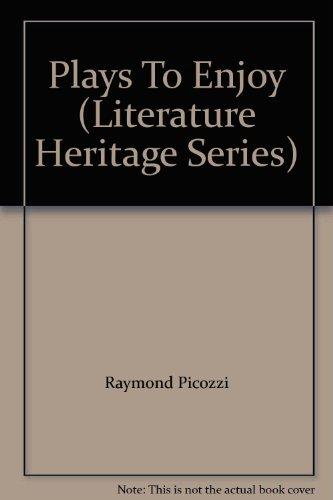 9780021923007: Plays To Enjoy (Literature Heritage Series)