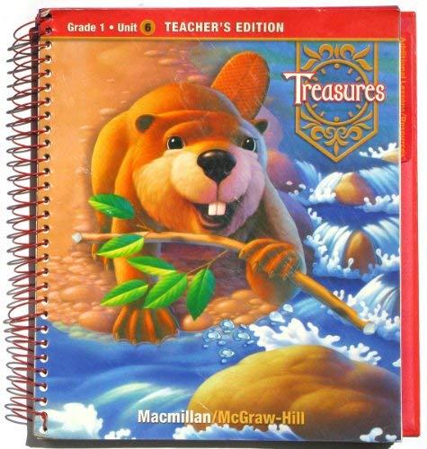9780021923328: Macmillan McGraw-Hill Treasures: A Reading/Language Arts Program, Grade 1, Unit 6, Teachers' Edition