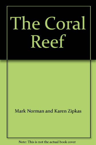 The Coral Reef: Mark Norman and