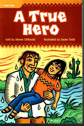 9780021928651: A True Hero - Leveled Reader Library GR O Benchmark 34 Lexile 650
