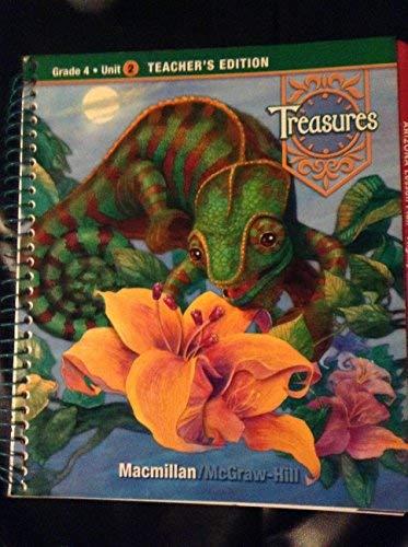 9780021929153: Treasures, Grade 4, Unit 2, Teacher's Edition (a reading/language arts program, grade 4 unit 2)