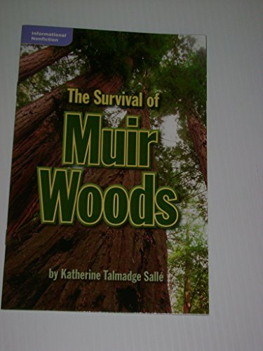 9780021932665: The Survival of Muir Woods (Leveled Reader Library; Informational Nonfiction)