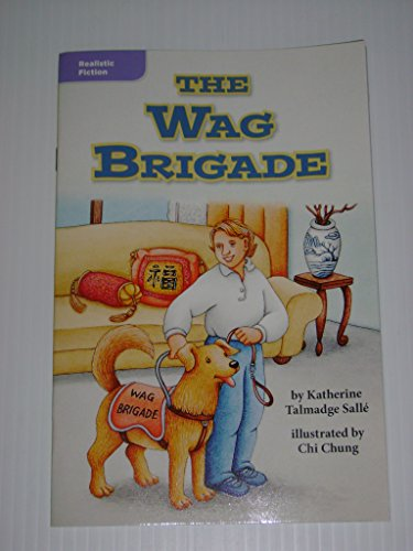 9780021932689: The Wag Brigade (Leveled Reader Library; Realistic Fiction)