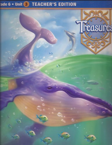 9780021933969: Treasures - A Reading / Language Arts Program Grade 6 Unit 3 Teachers Edition (Examination Copy) (Grade 6 Unit 3)