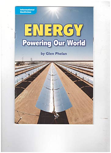 9780021934140: Energy Powering Our World (Informational Nonfiction)