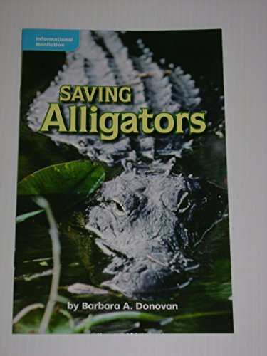 9780021934386: Saving Alligators (Informational Nonfiction; Science)