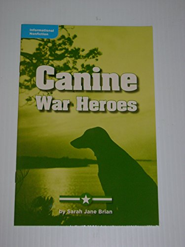 9780021934447: Canine War Heroes (Informational Nonfiction; Social Studies)
