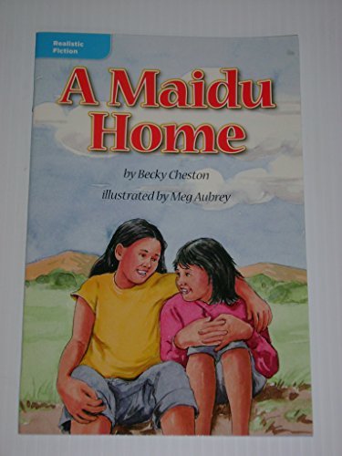 A Maidu Home (Realistic Fiction; The Old: Becky Cheston